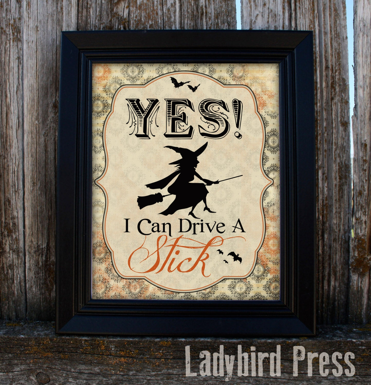 Printable halloween decor yes i can drive a stick witch - Printable halloween decorations ...