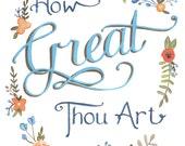 How Great Thou Art - Print