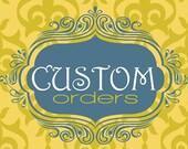 Custom Order For Alicia M
