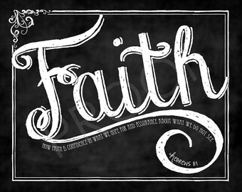 "Scripture Chalk Art  - ""Faith"" Hebrews 11:1"