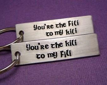 Fili to my Kili & Kili to my Fili - A Set of 2 Hand Stamped Keychains in Aluminum or Copper