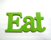 Shabby Chic Lime Eat sign for Kitchen Decor - Pick your color