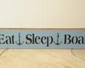 Eat Sleep Boat sign (large)
