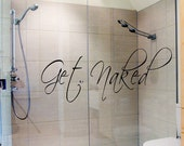 Bathroom Decor Get Naked Wall Decal