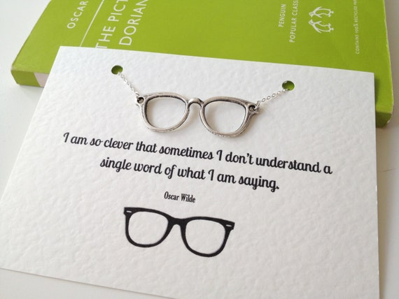 Oscar Wilde Geek Glasses Necklace, Nerd, Quote, Book Lover, Geeky Gift