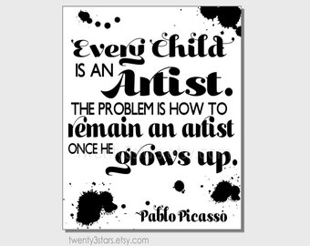 Pablo Picasso Art Quote Print, Choose Any Colors, Minimalist Playroom or Nursery Art, Every Child is an Artist, Black and White Quote Art