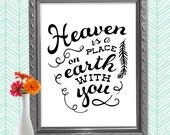 Quote print, Printable art wall decor, inspirational quotes - Heaven is a place on earth with you - Lana Del Rey
