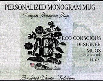Mug Personalized Monogram Mug  -    Eco Conscious Mugs - Handcrafted in America