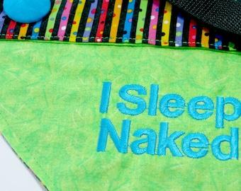 Over the collar dog bandana, I sleep Naked dog bandana, dog acessories, dog scarf