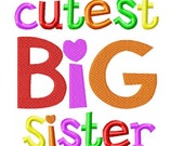 Cutest Big Sister Embroidery Design INSTANT download