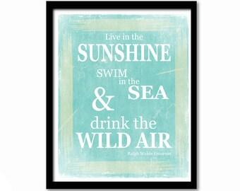 Live in the Sunshine, Ralph Waldo Emerson Quote, Coastal Art, Bathroom Decor, Beach Poster, Beach Sign, Literary Quote, Nursery Decor