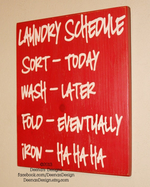 Laundry schedule laundry room decor laundry sign by for Room decor signs