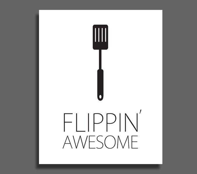 Flippin Awesome Spatula Kitchen Art Printable Wall Decor