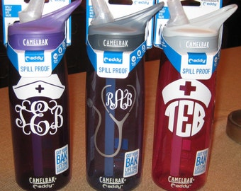 Super FAST  Nurse NONINSULATED Camelbak .75L  & 1L Eddy personalized waterbottles