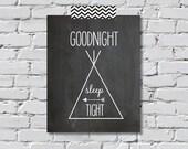 Goodnight Sleep Tight Teepee Print - Digital File