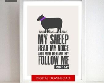 Bible verse Sheep Printable -  8x10 Download JPEG - Scripture Verse My Sheep hear my voice- John 10: 27, Christian wall art