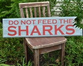 Do Not Feed the Sharks Sign - Hand painted wood sign - Perfect for your lil' pirate, beach home, or nautical themed room