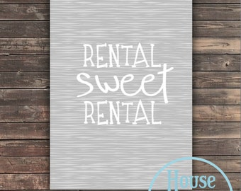 Rental Sweet Rental Digital Print GREY 5x7 8x10 - Printable PDF