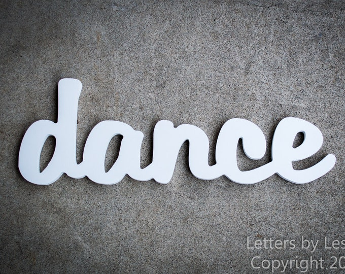 Wooden Inspirational Wall Word - dance Wall Decor