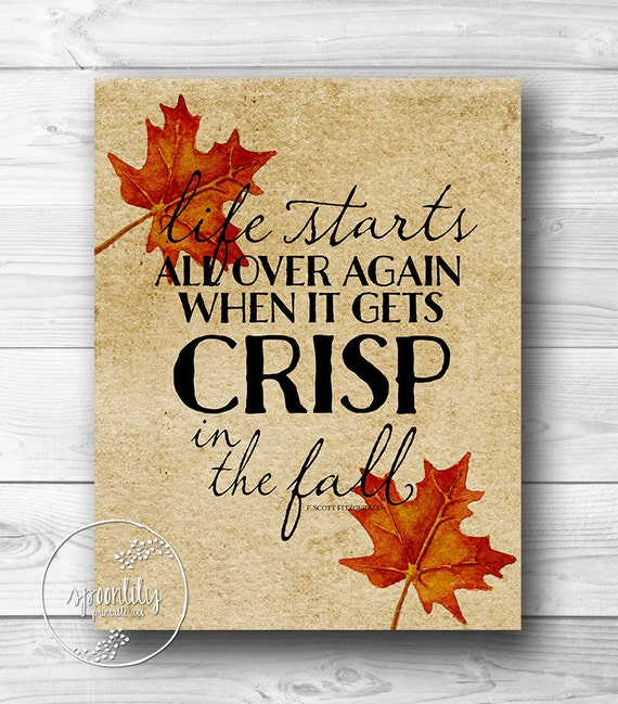 Life Starts All Over Again When It Gets Crisp In The By - fall home decor quotes