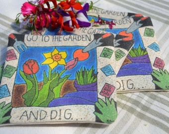 4 Canvas Coasters  Flower Print Go To tThe Garden And Dig 5 x 5 Double Fabric Great Gift For a Garden Lover