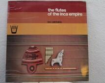 "SCARCE - Los Calchakis - ""The Flutes of the Inca Empire"" vinyl record (NT)"