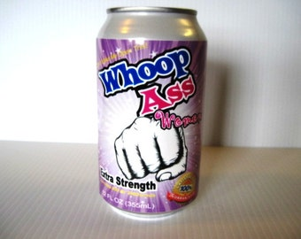 Can of Whoop Ass for Women