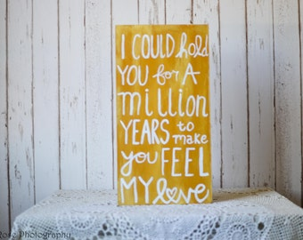 To Make You Feel My Love Pallet Sign