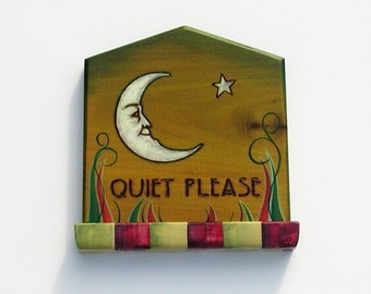 Quiet Please wall plaque hand painted etched moon