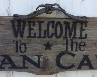 Welcome to the Man Cave Barnwood Sign