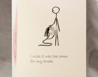 Funny Mature Adult Dirty Naughty Cute Love Greeting Card for birthday, valentines, anniversary - knees