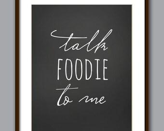 Foodie Print - Chalkboard Style - Printable