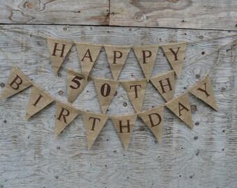 Happy 50th Birthday Burlap Banner | Brown Lettering on Natural Burlap| Natural Burlap Birthday Banner