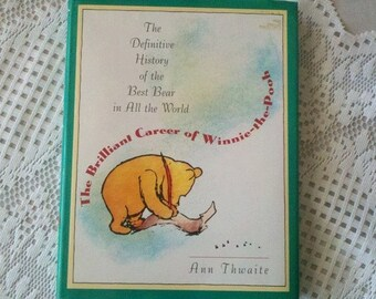 1992 The Definitive History of the Best Bear in All the World By Ann Thwaite