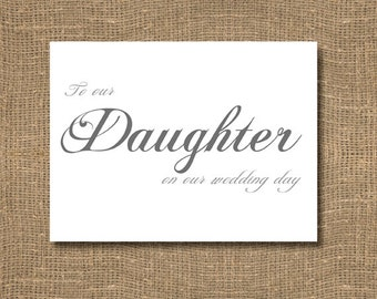To Our Daughter on Our Wedding Day / Wedding Card / Elegant / Personalized Thanks / Timeless / Classic Font / Daughter Getting Married