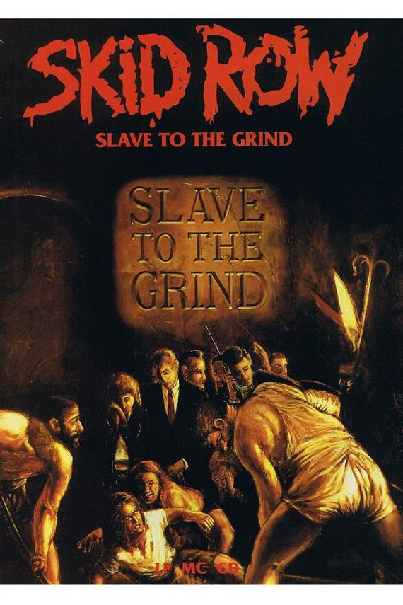 skid row slave to the grind poster by syndicate69 on etsy