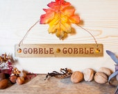 Gobble Gobble Holiday Signs with Polymer clay Inlay Copper hanging wire and holiday leaf