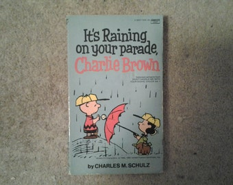 It's Raining on your parade, Charlie Brown - Vintage Peanuts Book