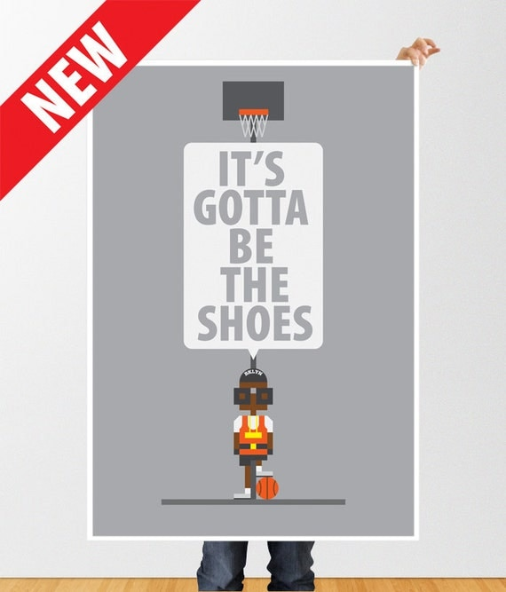 NEW Mars Blackmon 'It's Gotta Be The Shoes'  poster - vintage Nike ad campaign