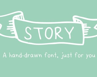 Story- A Hand-Drawn font just for you.