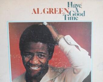Al Green Have A Good Time vinyl record
