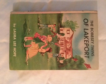 The Bobbsey Twins of Lakeport by Laura Lee Hope.