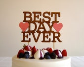 Best Day Ever - Modern Wedding Cake Topper With Hearts