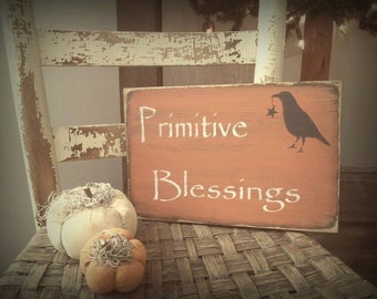 Primitive Blessings Sign Fall Crow