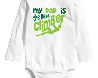 My Dad is the Best Climber, Gift for Climber Dad, Rockclimbing, Climbing, Climb Baby Rockclimbing onesie