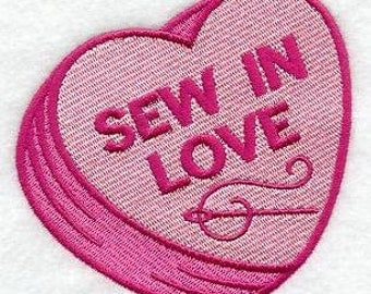 """Embroidered Patch - Valentine Conversation Heart """"Sew in Love"""" - sew or glue on 4x4"""" or 5 x 5 """""""