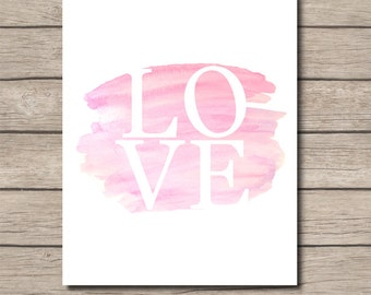 NURSERY PRINTABLE - watercolor love pink ombre - Wall Art - Digital File - Instant Download - Home Decor