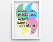 "Bob Ross Quote: ""We don't make mistakes. We have happy accidents."" Digital Poster in Letterpress Style"