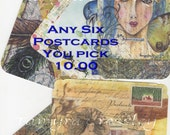 Postcards any Six (6).  You choose, select the cards you like, mix and match.