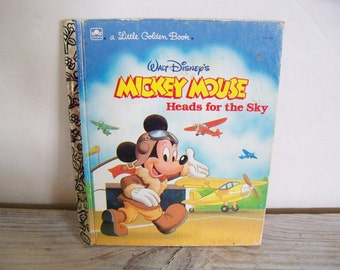 Mickey Mouse Heads For The Sky Little Golden Book Walt Disney 1987 No 10068